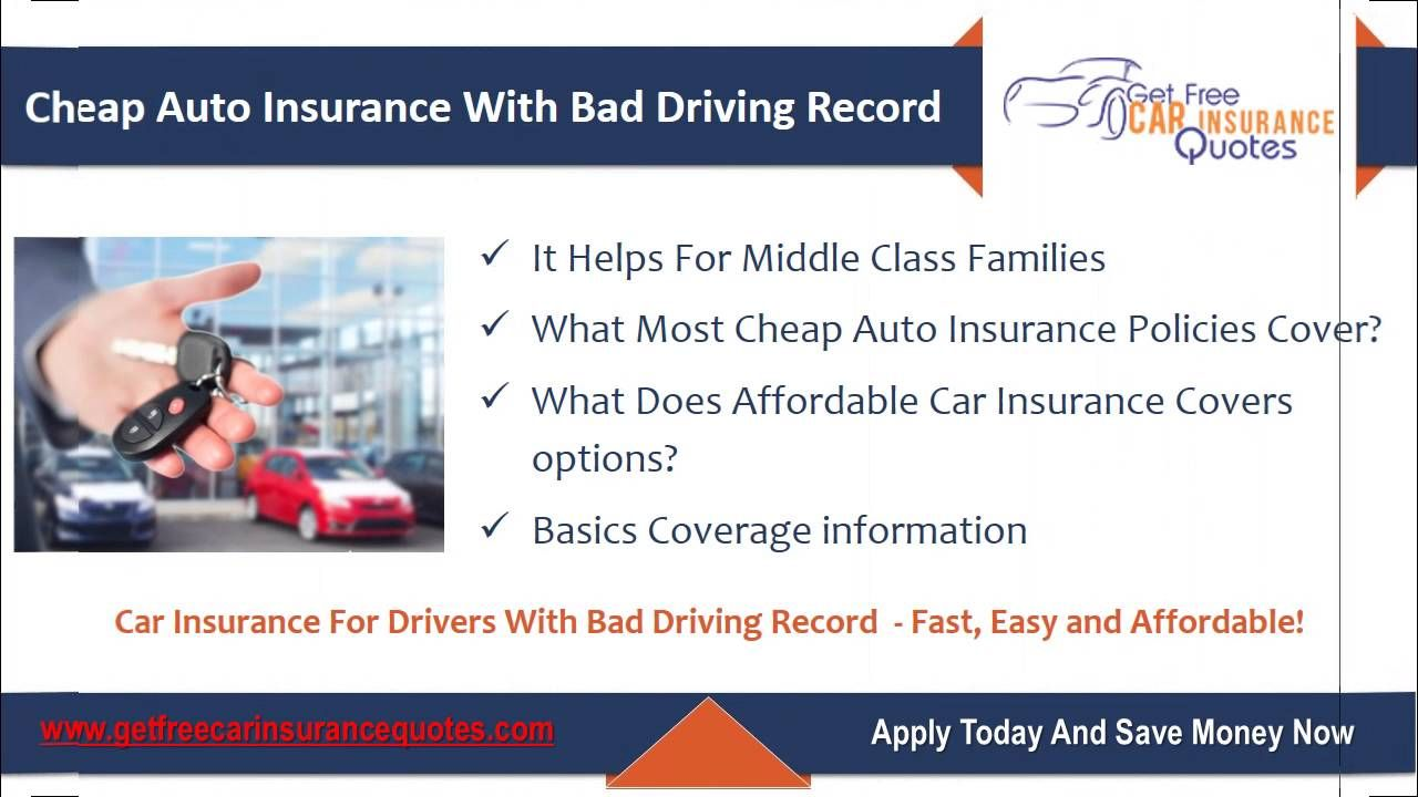 How To Get Cheap Car Insurance With A Bad Driving Record