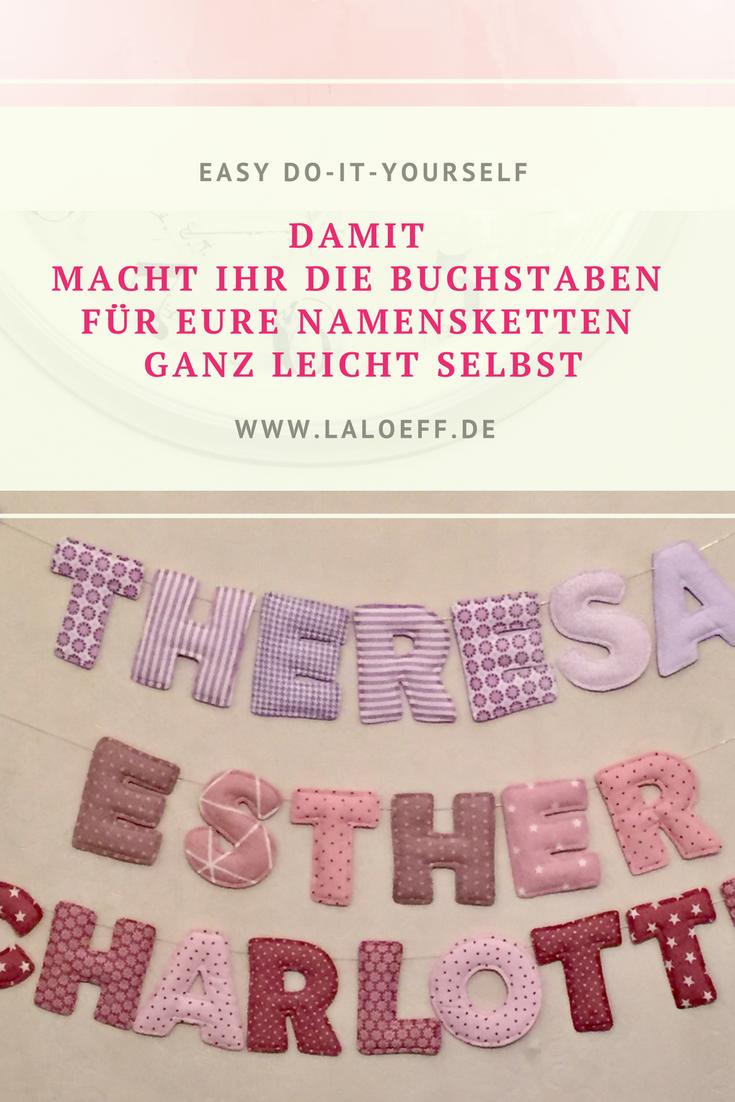 DIY Beste Anleitung für Stoffbuchstaben. Namensketten als Deko für ...