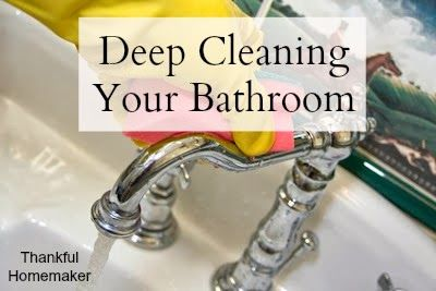 Thankful Homemaker: Deep Cleaning Your Bathroom