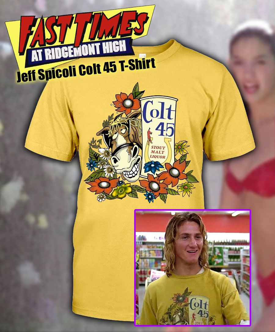 316c5eb34 You can be Ridgemont High s Jeff Spicoli right down to his Colt 45 t ...
