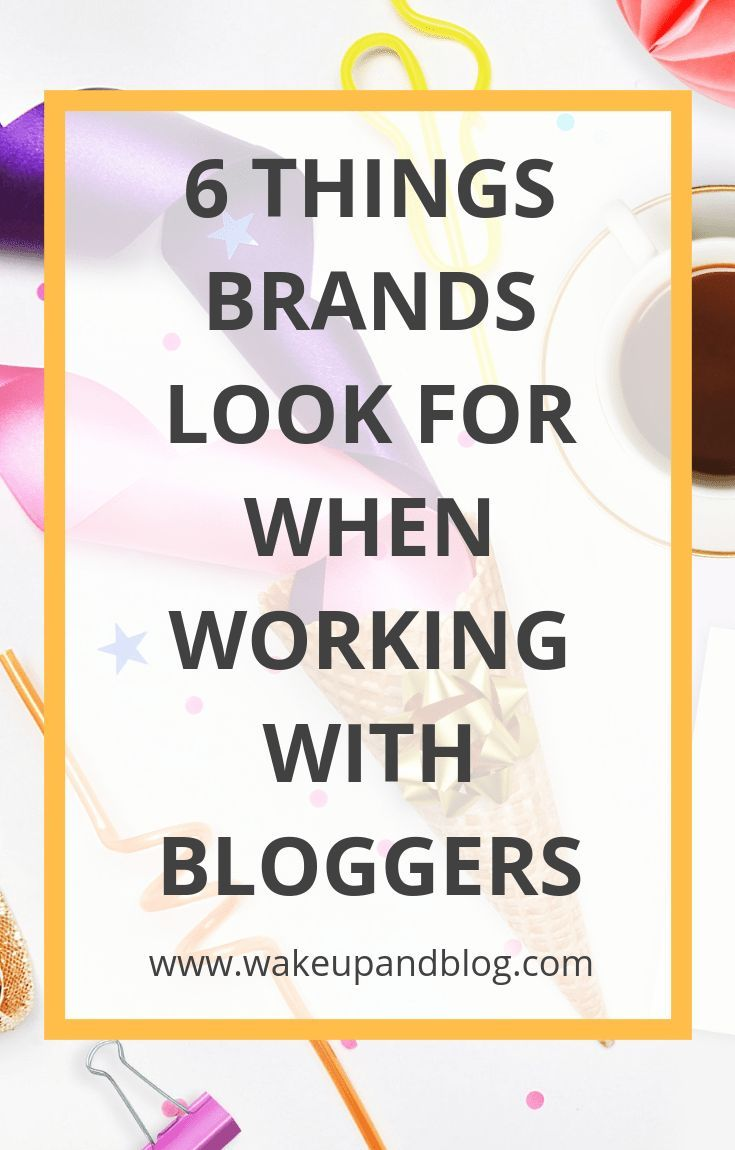 If you want to work with brands on sponsored posts or product reviews, you need to get your blog noticed. Here are 6 things brands look for when searching for bloggers to collaborate with... | www.wakeupandblog.co.uk | What do brands look for when searching for bloggers to work with? | Brand collaborations | Monetising your blog | Be a social media influencer | Make money from your blog | Blogging tips | Advice for bloggers