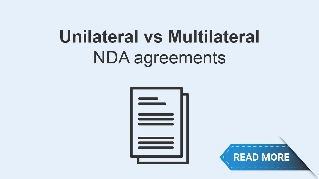 Whats The Difference Between A Unilateral One Way Nda Agreement