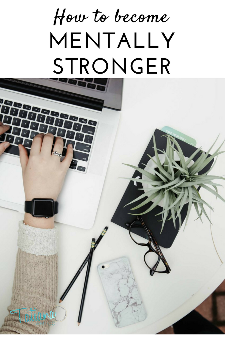 How to become mentally stronger