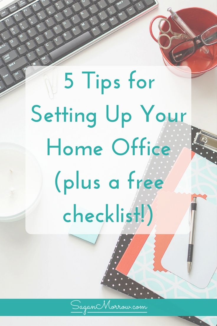 The Ultimate Home Office Checklist + Tips for Setting Up Your Home ...