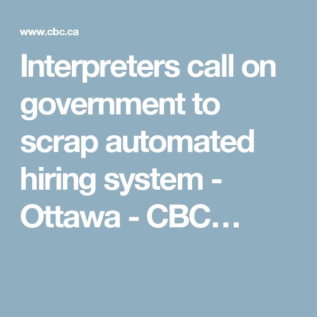 Scrap Automated Hiring System Interpreters Urge