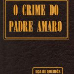 O Crime do Padre Amaro – Eça de Queirós | ASCAV