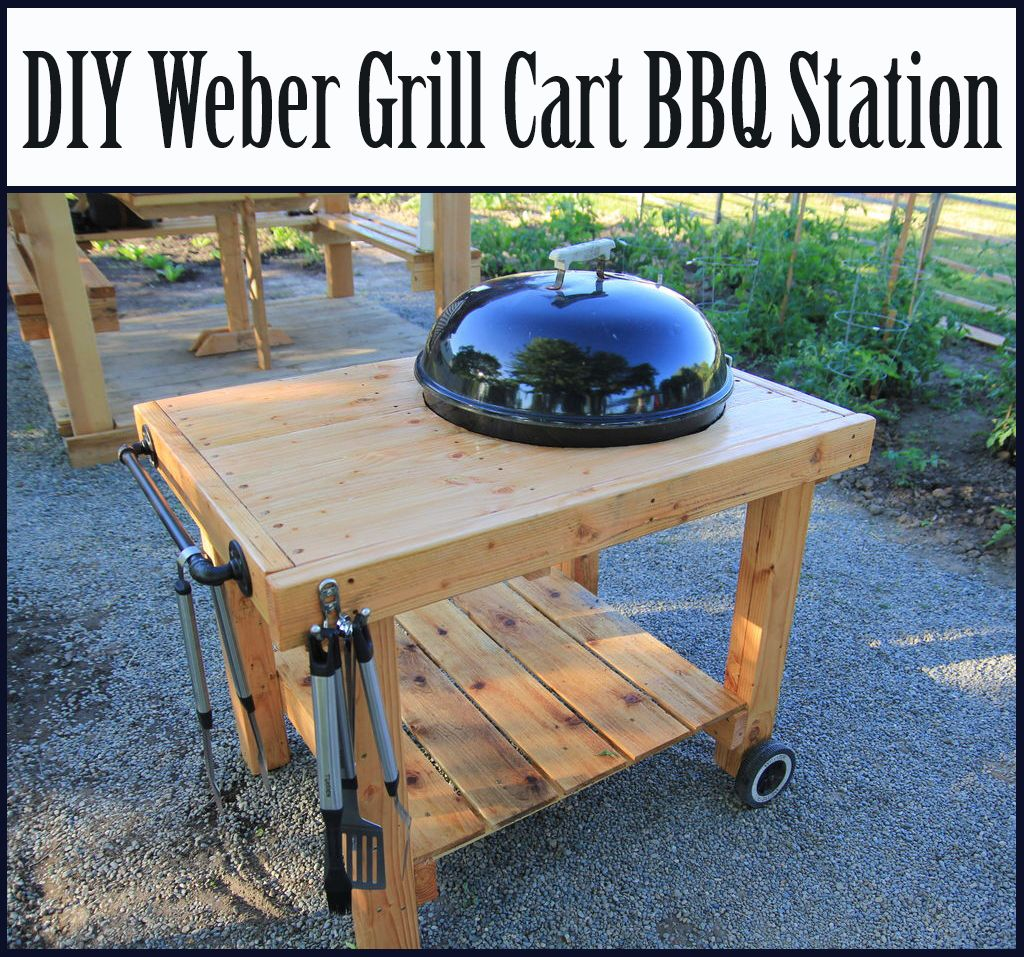DIY Weber Grill Cart BBQ Station | Outdoor cooking, Grilling and ...