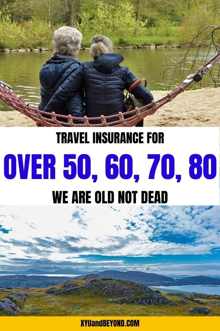 Best Travel Insurance For Seniors We Re Old Not Dead In 2020