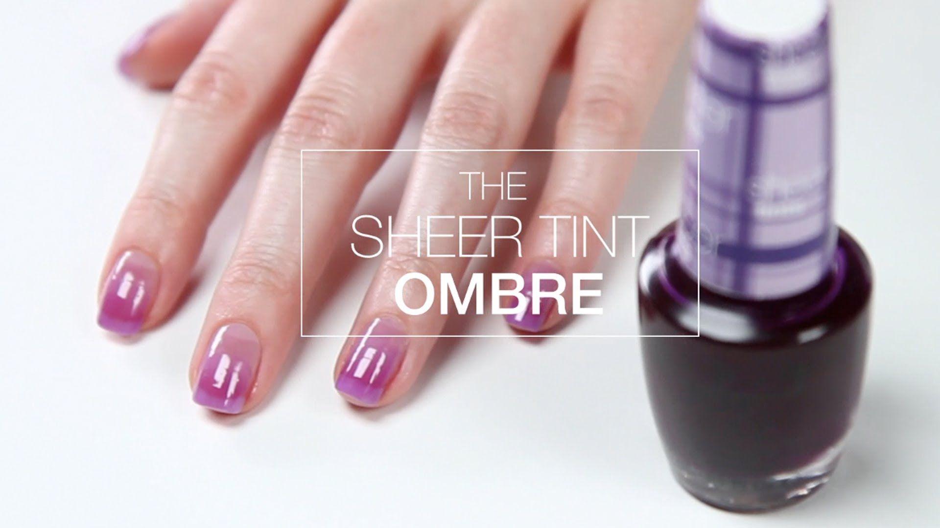 OPI Sheer Tints Tutorial | Easy Ombre Nail Art | favorite nail art ...