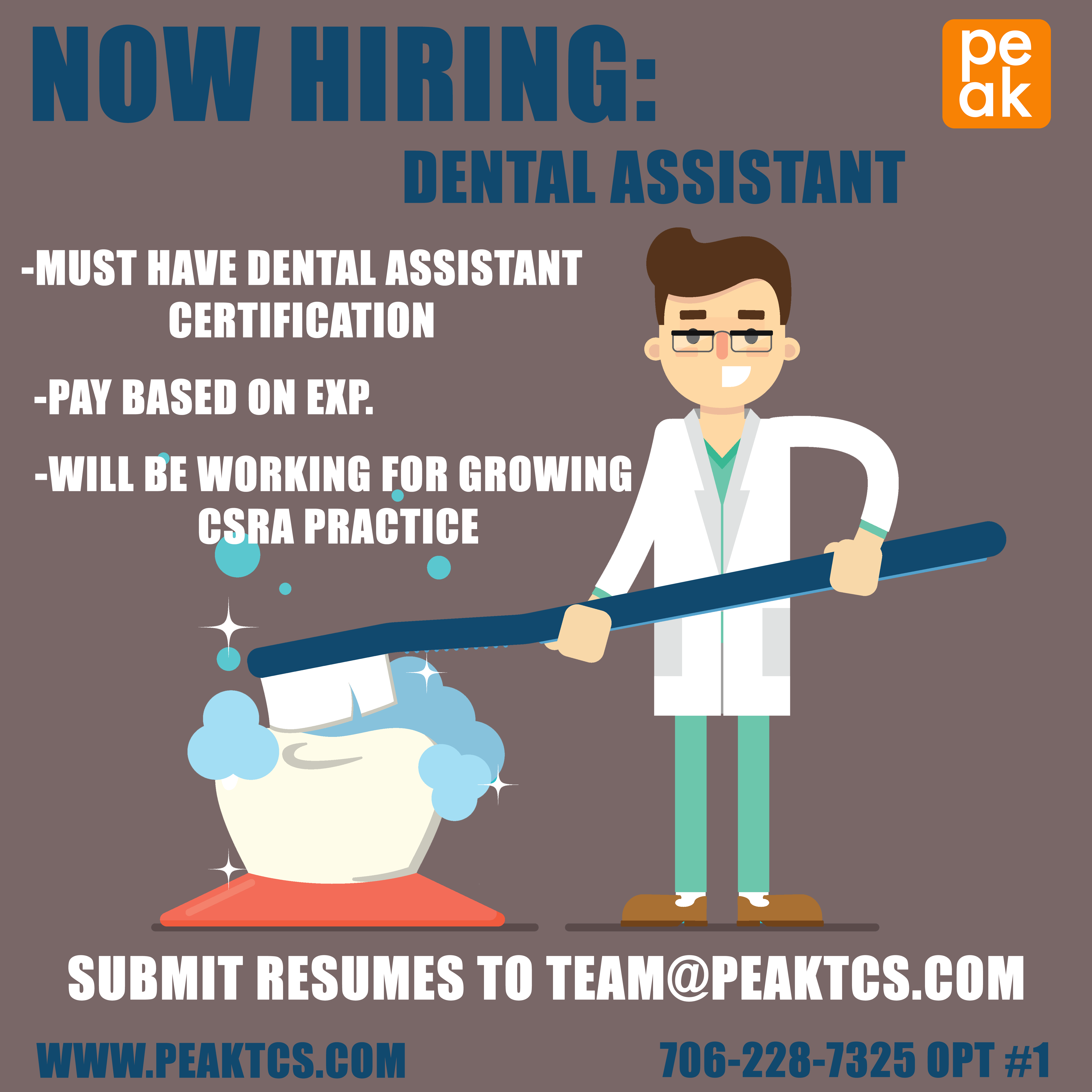 We Are Now Hiring For Dental Assistants Apply At Www Peaktcs Com