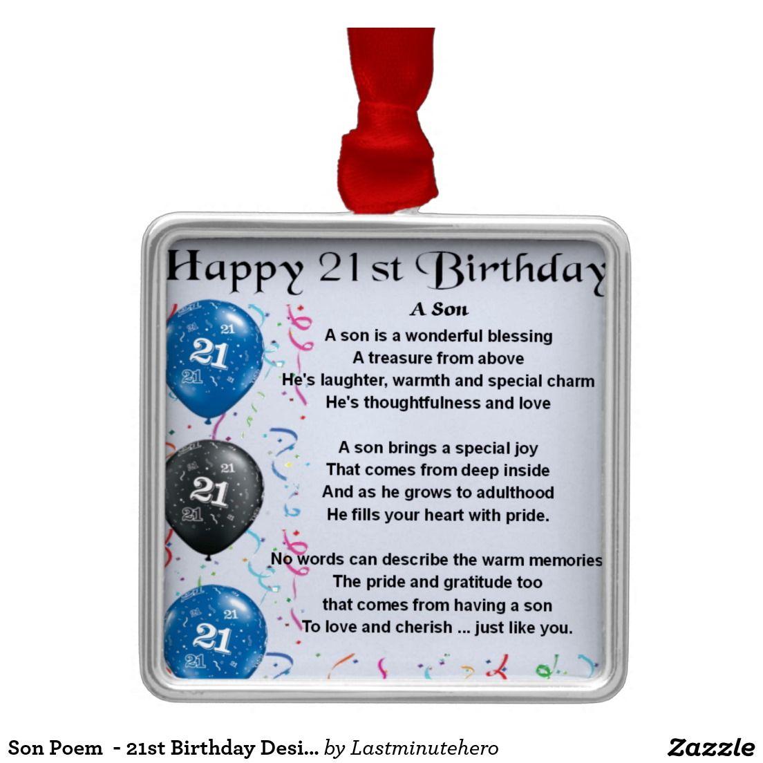 Son Poem 21st Birthday Design Metal Ornament Zazzle