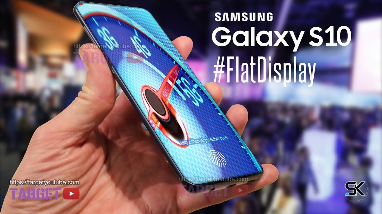 Samsung Galaxy S10 Coming Back To The 'FLAT DISPLAYS