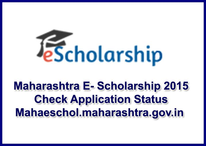 Maharashtra E Scholarship  Check Application Status