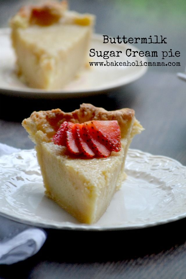 Buttermilk Sugar Cream Pie Via Bakeaholicmama Sweet Pie Desserts Delicious Pies