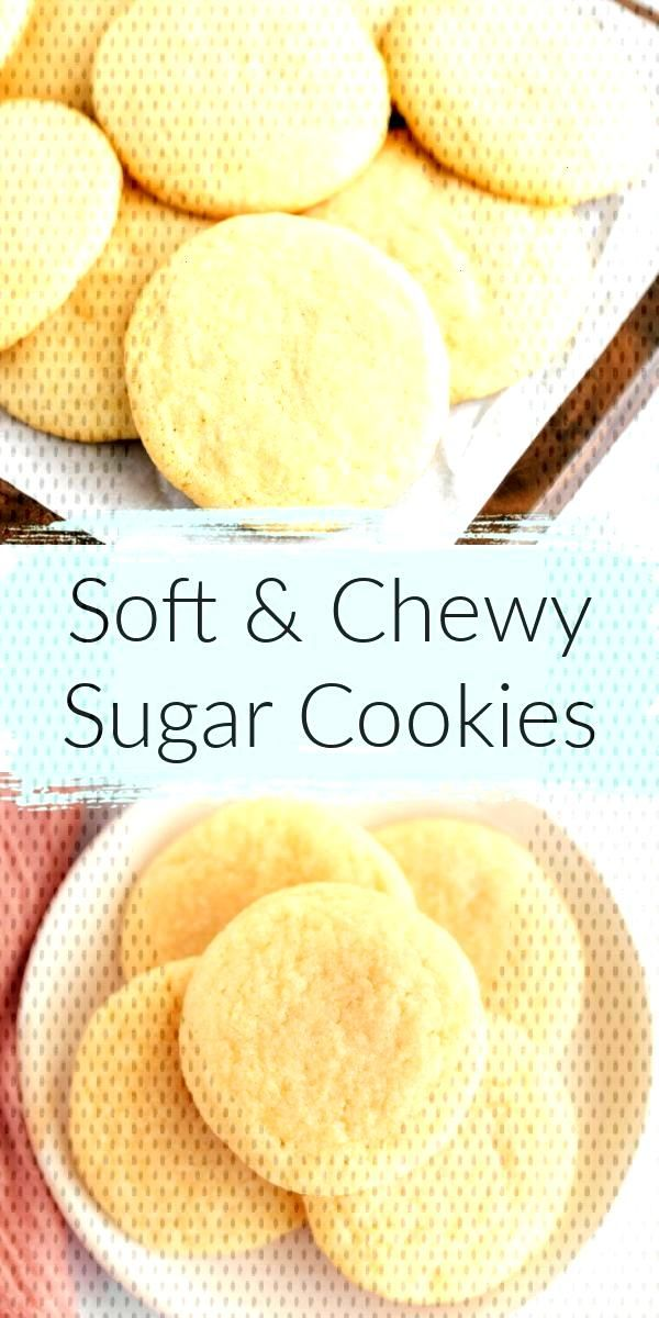 Soft and Chewy Sugar Cookies -