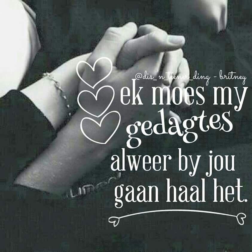 My Gedagtes Is Alewig By Jou Afrikaans Quotes Encouragement