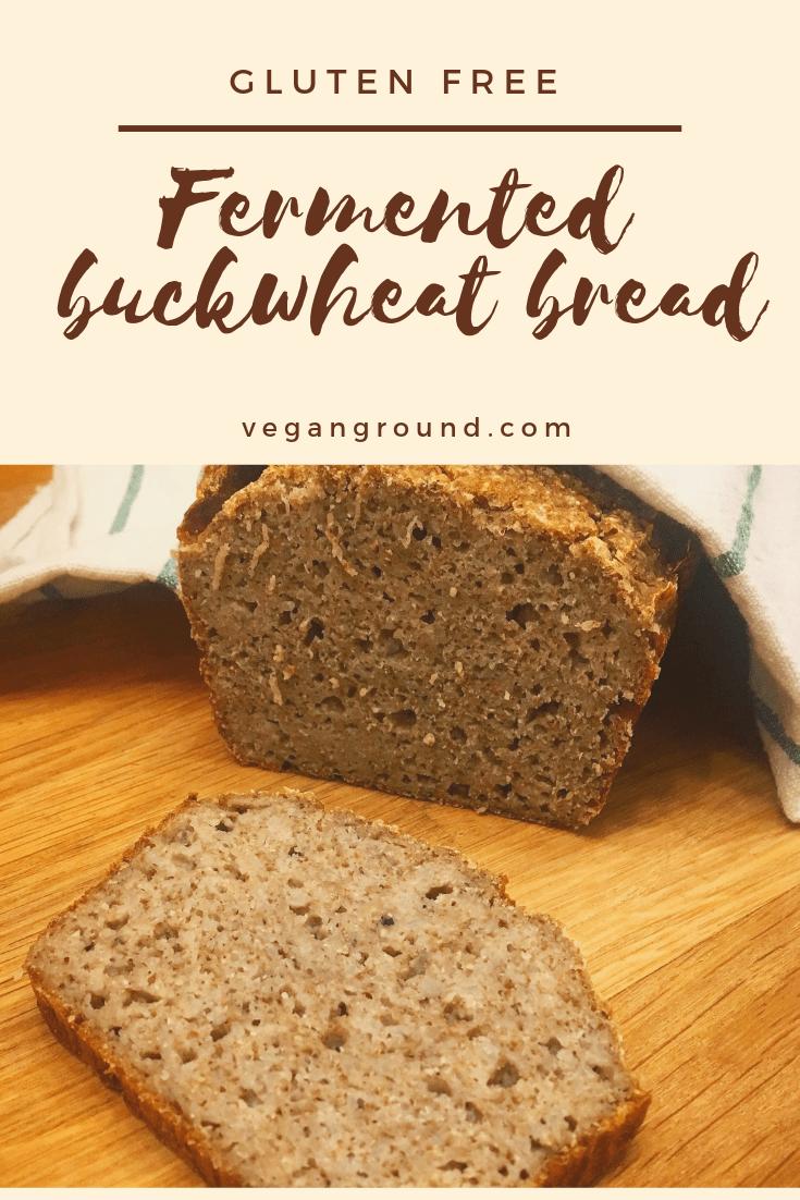 Gluten Free Fermented Buckwheat Bread Buckwheat Bread Gluten Free Recipes Bread Food Processor Recipes