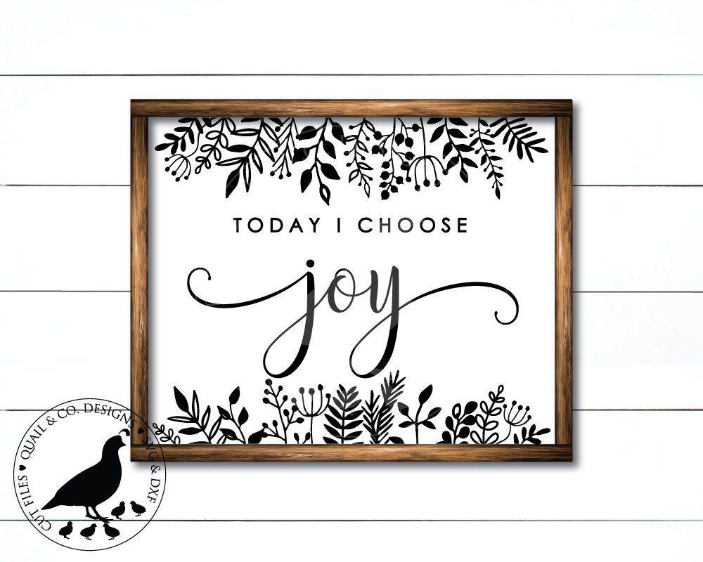 Download Svg Files Today I Choose Joy svg Choose Joy svg Joy svg ...