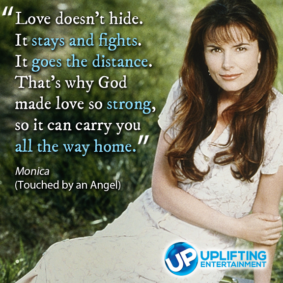 Monica...Touched By An Angel.