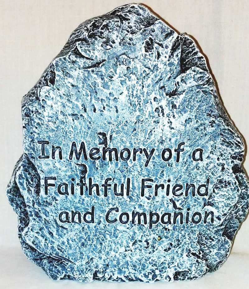 * Memorialize a beloved pet with this faux stone memorial marker. * Inscription reads: In Memory of a Faithful Friend and Companion * Measures approximately 8.5 inches x 7.5 inches * Sturdy and weathe