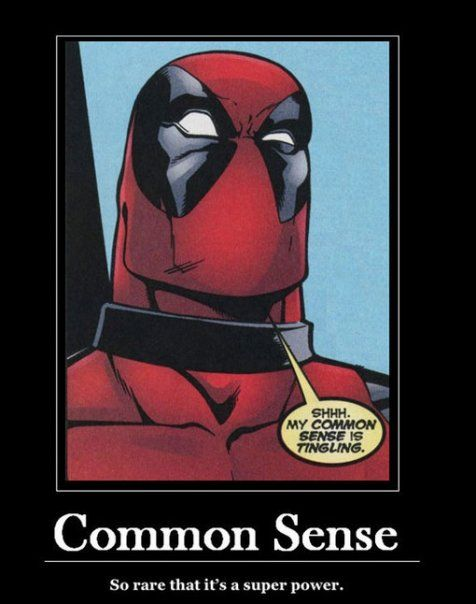Deadpool isn't putting up with your crap.