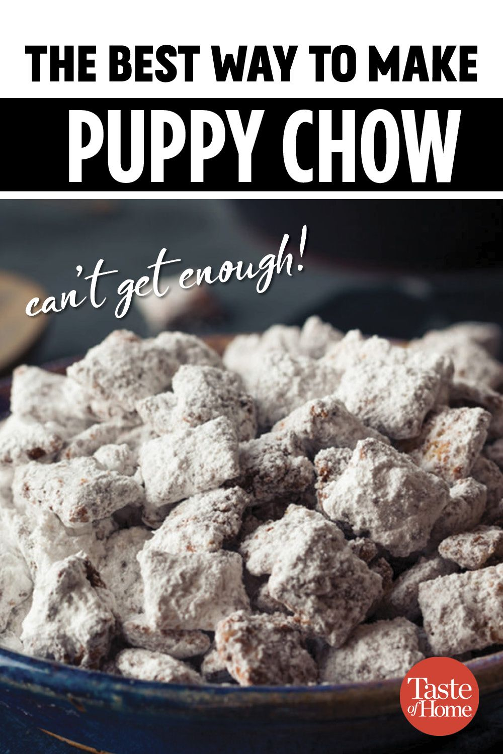 You Won T Be Able To Resist These Puppy Chow Recipes Puppy Chow Recipes Best Puppy Chow Recipe Puppy Chow Chex Mix Recipe