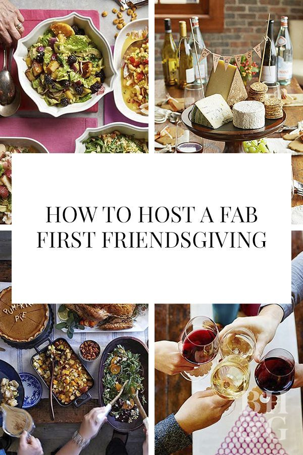 Host the Ultimate Friendsgiving (We'll Show You How!)