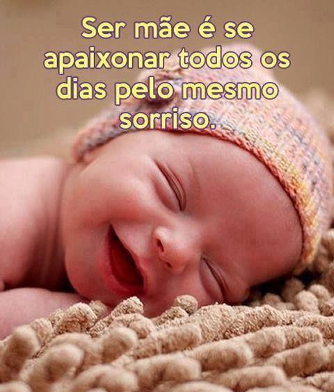 Ser Mãe é Se Apaixonar Todos Os Dias Frases E Expressões Bebe