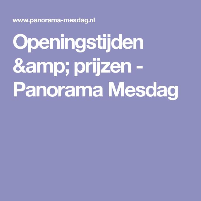 Openingstijden Prijzen Panorama Mesdag Den Haag Pinterest
