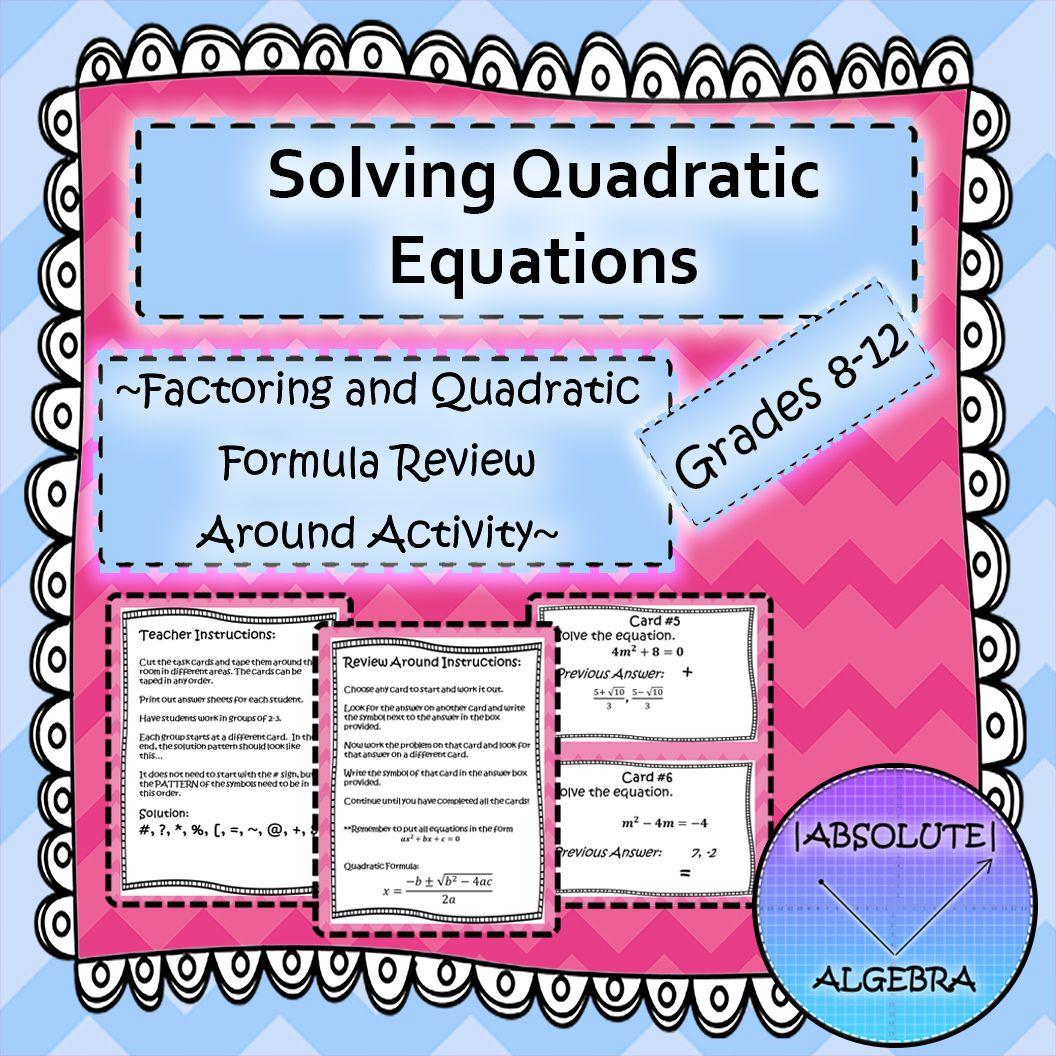 Solving Quadratic Equations By Factoring Amp The Quadratic