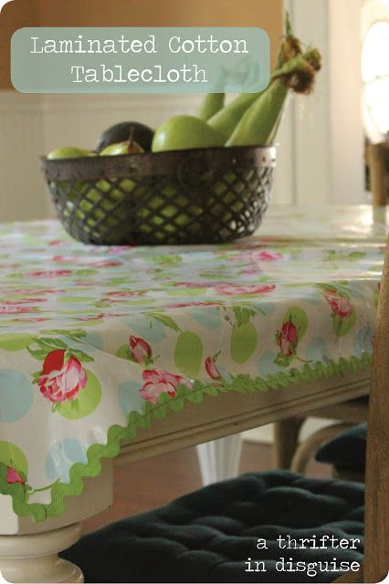 A Thrifter In Disguise Laminated Cotton Tablecloth Sewing