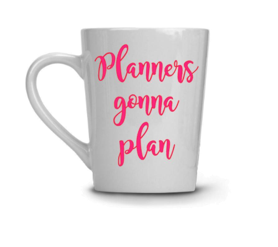 planners gonna plan coffee mug work mug office mug new job