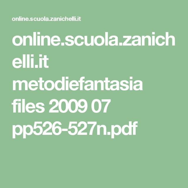 online.scuola.zanichelli.it metodiefantasia files 2009 07 pp526-527n.pdf