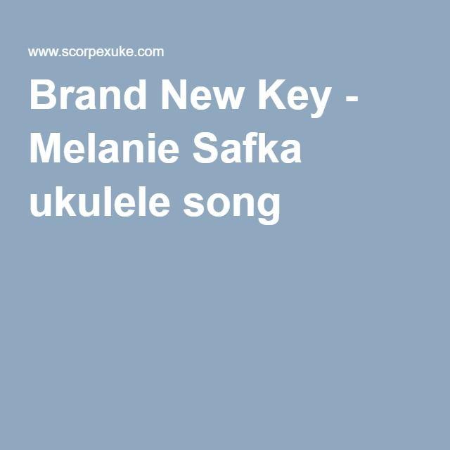 Brand New Key Melanie Safka Ukulele Song Uke Songs Pinterest