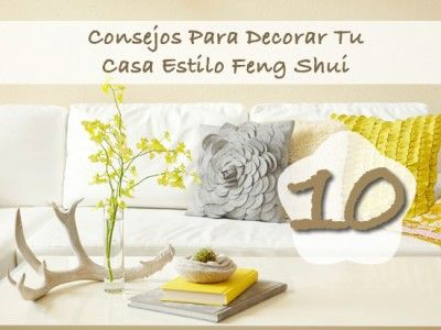 10 Consejos Para Decorar Tu Casa Estilo Feng Shui 6598 Pinterest