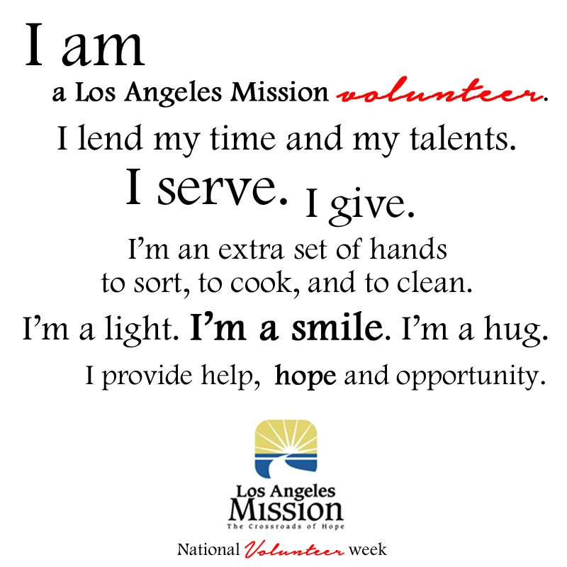 The Motto Of The Los Angeles Mission Volunteer Mission Volunteer No Time For Me