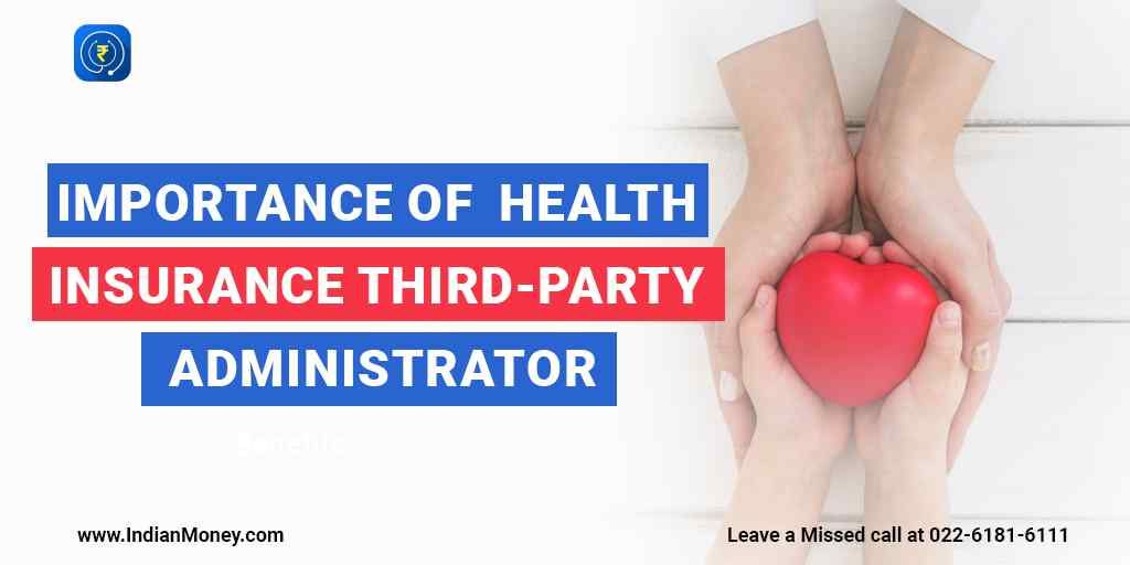 Importance of health insurance third party administrator