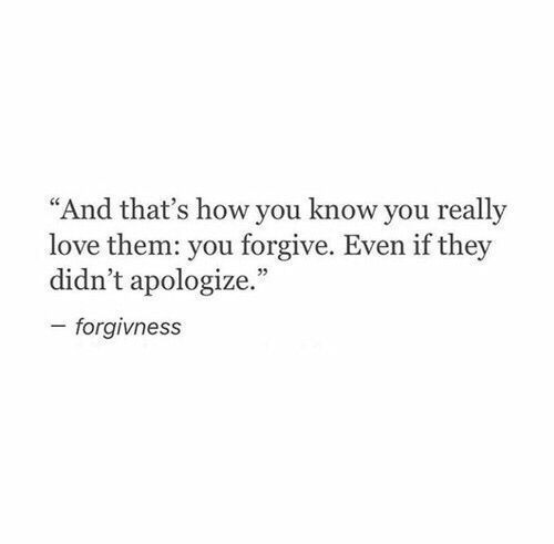 But Forgiveness Doesnt Mean Forgetting If Someone Continues To Do -5948