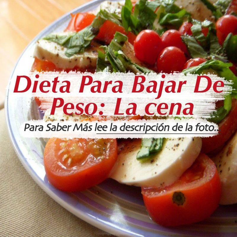 Nuevo video dieta para bajar de peso la cena ste es el - Ideas para una cena saludable ...