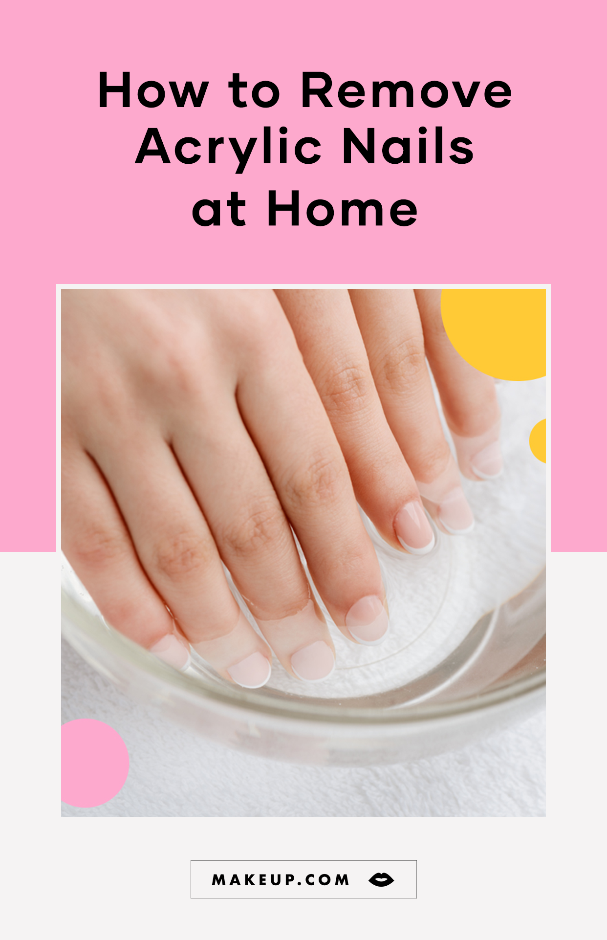 How To Remove Acrylics At Home Without Damaging Your Nails Remove Acrylic Nails Acrylic Nails At Home Remove Acrylics