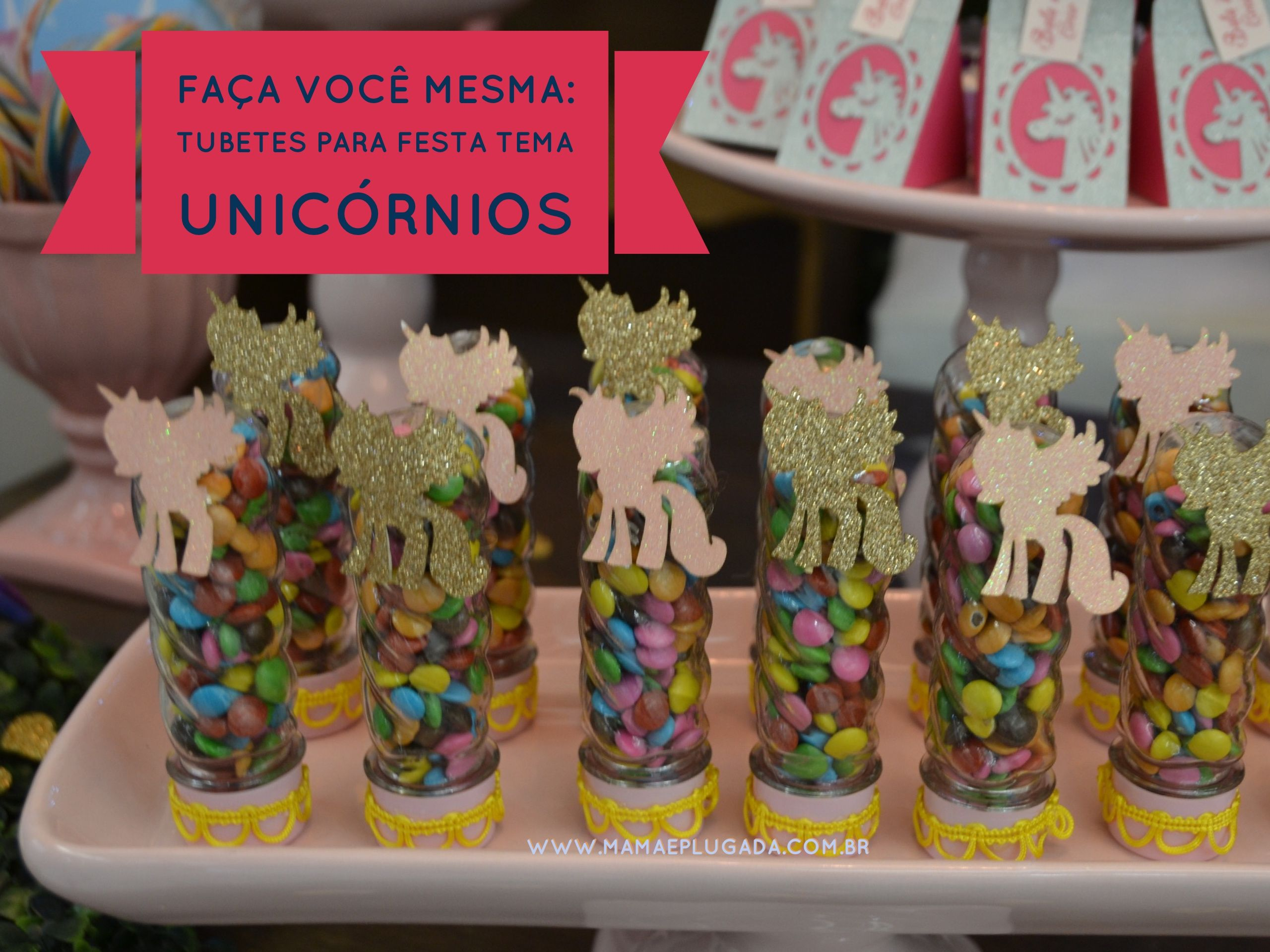 Tutorial DIY tubetes personalizados para festas infantis