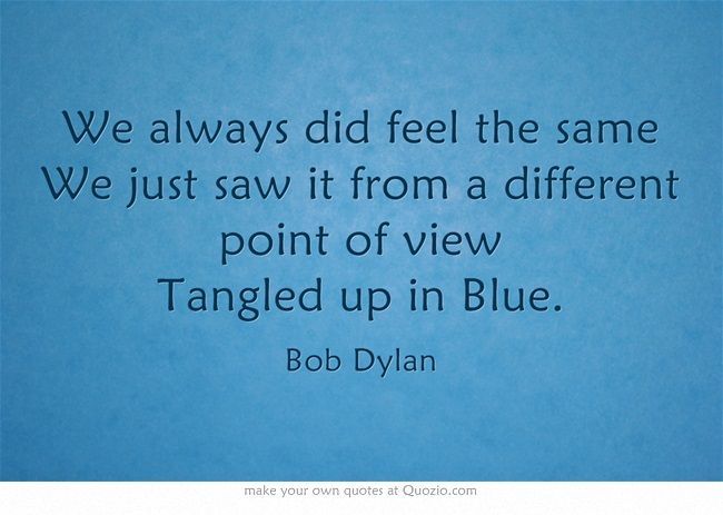 Bob Dylan, Tangled Up in Blue......Today was Bob\'s 74th Birthday ...
