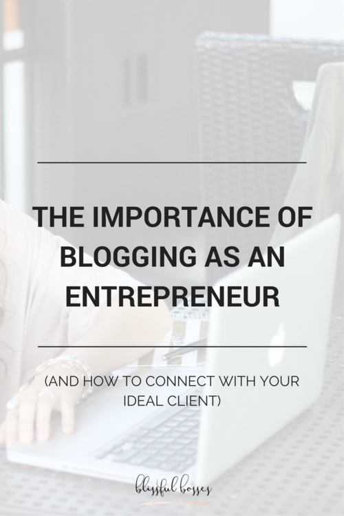 The importance of blogging as an entrepreneur (and how to