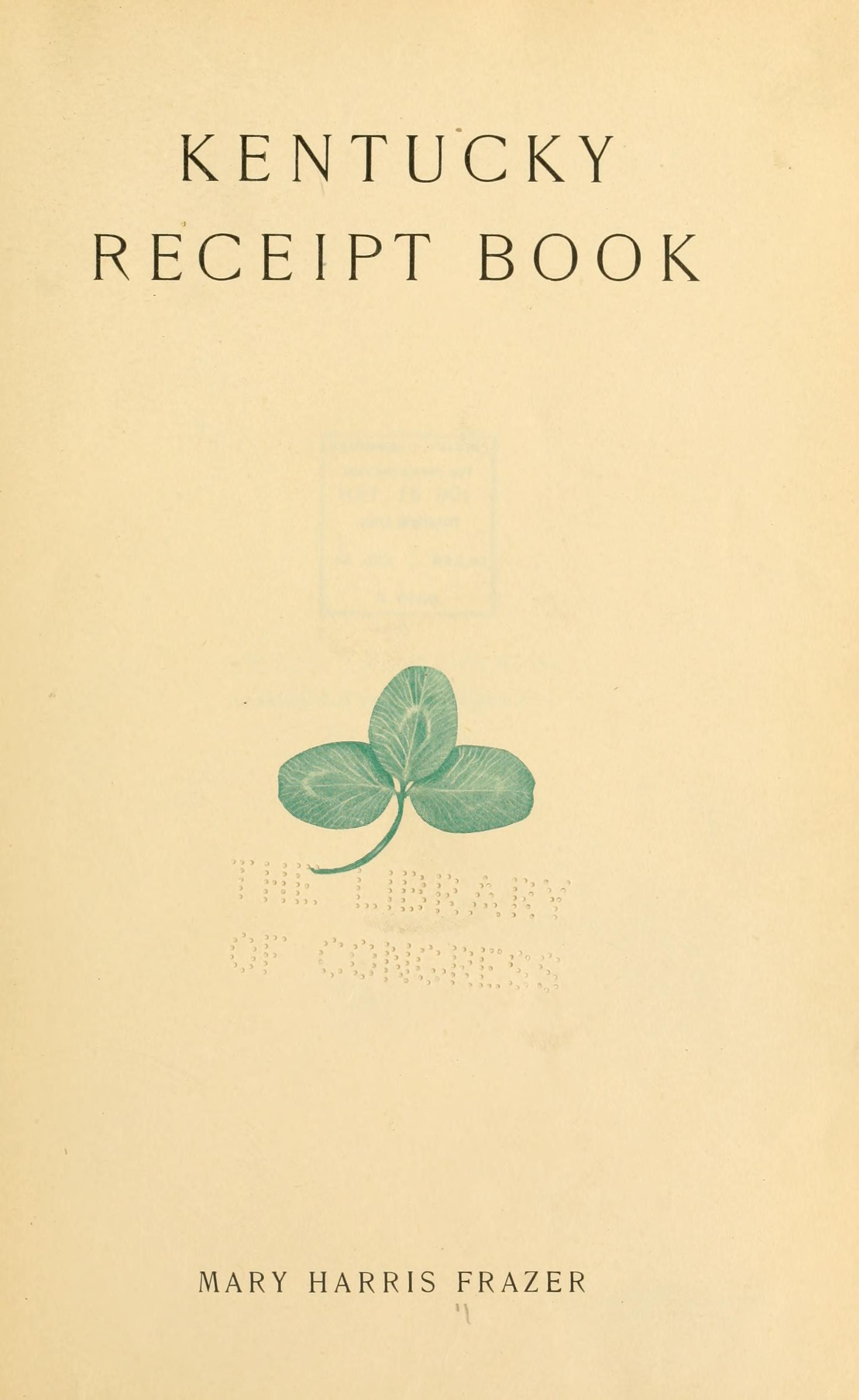 Kentucky receipt book you can turn the pages read the old old kentucky cookbook click the play button to turn the pages in this old kentucky cookbook forumfinder Images