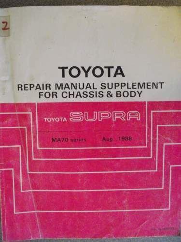 toyota supra chassis body repair manual supplement 88 rm126e rh pinterest com toyota supra repair manual pdf mkiv toyota supra repair manual pdf mkiv