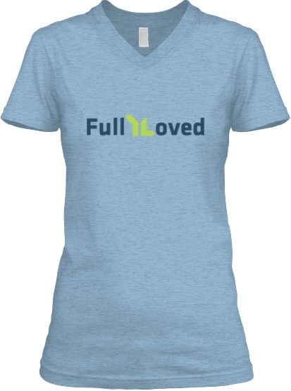 Fully Loved (FullYLoved) YL Shirts | Young Life | Young life