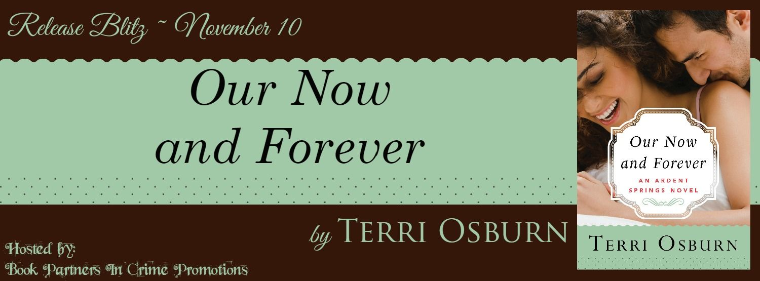 Our Now and Forever Release Blitz @TerriOsburn @BPICPromos - http://roomwithbooks.com/our-now-and-forever-release-blitz/