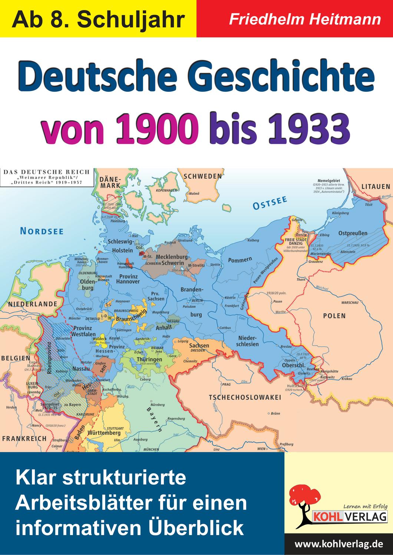deutschlandkarte von 1900 Deutsche Geschichte von 1900 bis 1933   Klar strukturierte