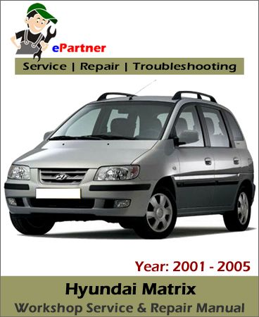 download hyundai matrix service repair manual 2001 2005 hyundai rh pinterest com hyundai matrix repair manual online hyundai matrix repair manual free download