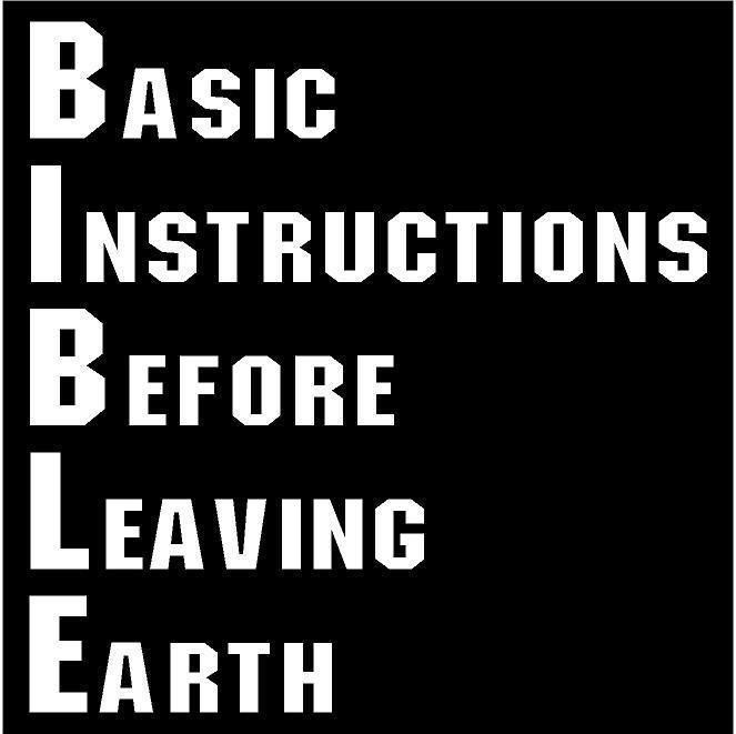 White Vinyl Decal Bible Basic Instructions Before Leaving Earth